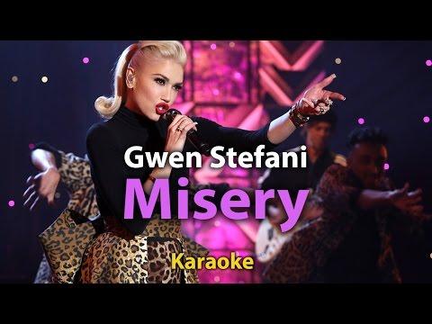 [Karaoke] Misery - Gwen Stefani -Karaoke  with Lyrics - Instrumental