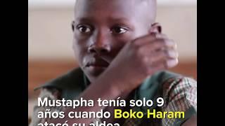 El pequeño Mustapha encuentra una nueva vida después del ataque de Boko Haram