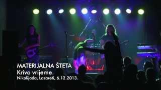 Materijalna Šteta - Krivo vrijeme (Live)