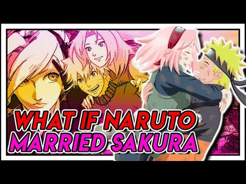 What If Naruto Married Sakura?