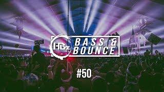 HBz - Bass & Bounce Mix #50 (BEST OF)
