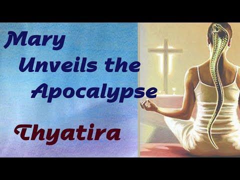 9Mary Unveils the Apocalypse: Thyatira