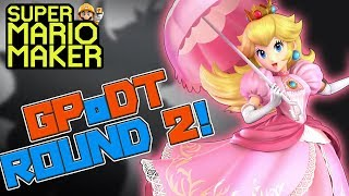 ROUND 2 BONUS LEVEL! - Super Mario Maker - Get Peach Or Die Tryin' 2 (GPODT2) with Oshikorosu!