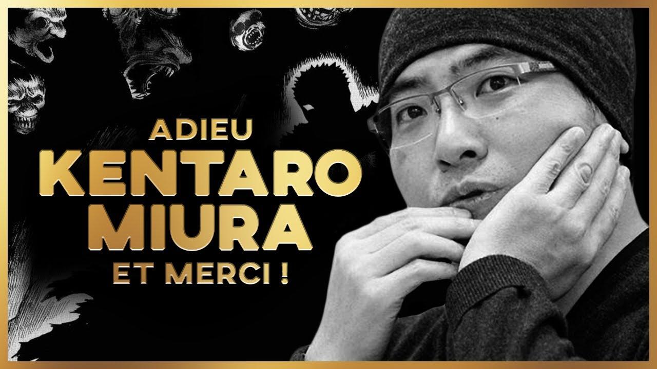 Download Fin de Berserk : Adieu Kentaro Miura et merci.