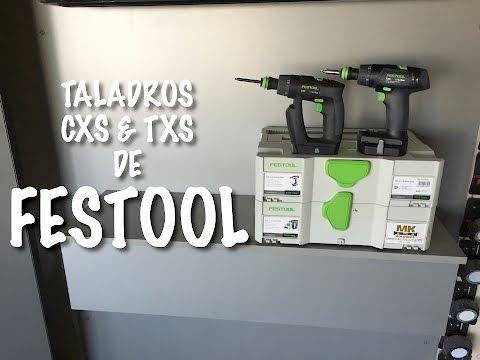 Taladros CXS & TXS de Festool