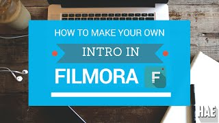 How To Make Your Own Intro In Wondershare Filmora