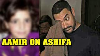 Aamir Khan Response On Asifa