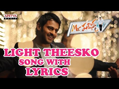 Light Theesko Full Song With Lyrics - Mr. Perfect Songs - Prabhas, Kajal Aggarwal, DSP