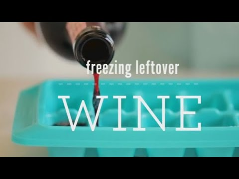 How To Freeze Leftover Wine