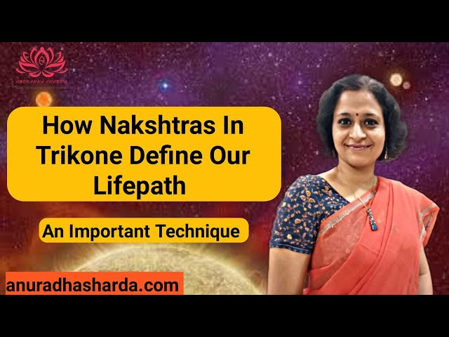 Life Path defined by Nakshatras in Trine
