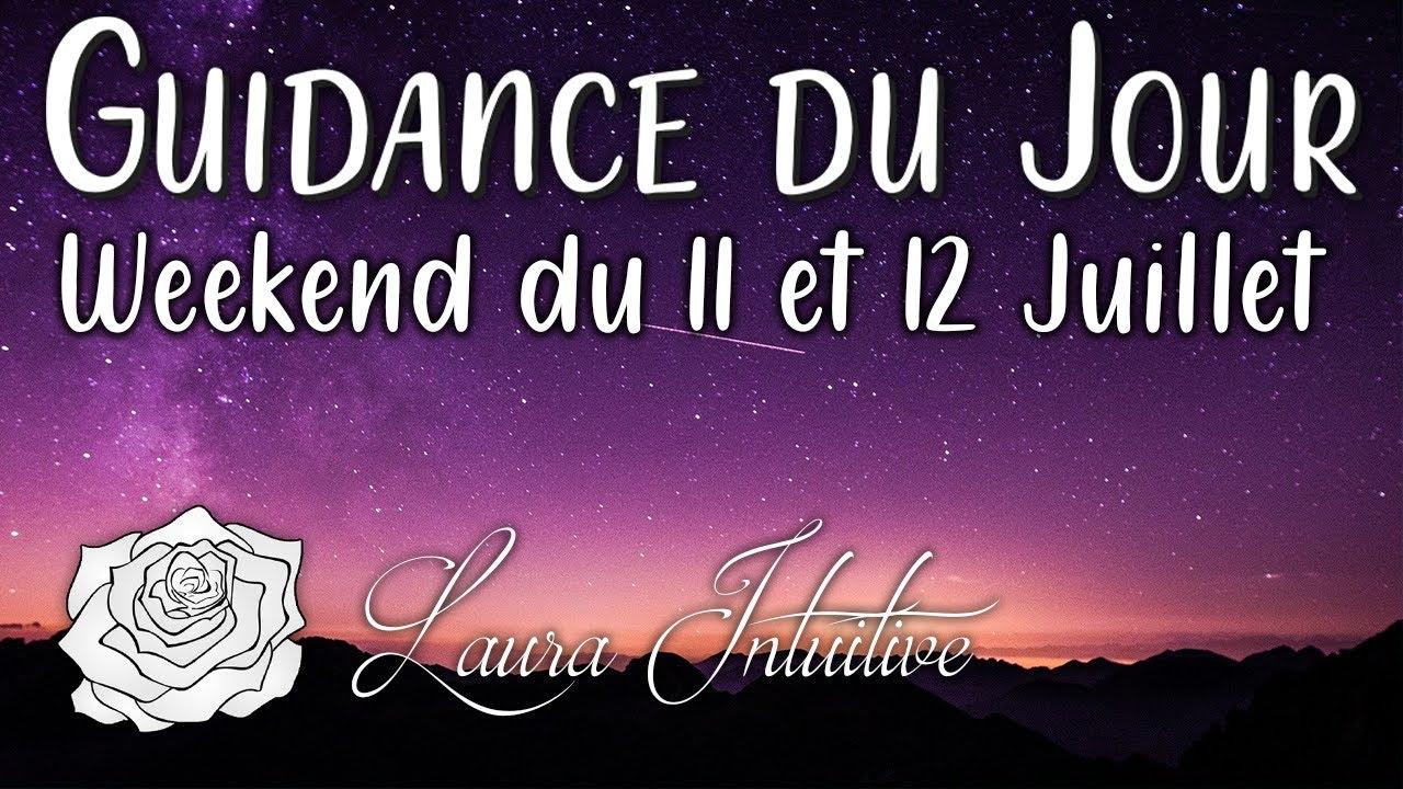 GUIDANCE DU WEEKEND - 11 et 12 Juillet  💫💞 Croyez en vous, l'univers vous soutient