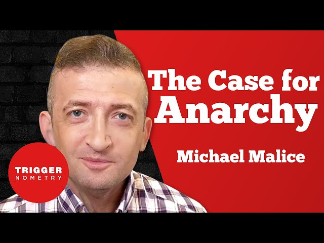 Michael Malice - The Case for Anarchy