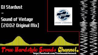 DJ Stardust - Sound of Vintage (2002 Original Mix)