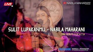 SULIT LUPAKANMU | Nabila Maharani | Mini Chamber LIVE Version