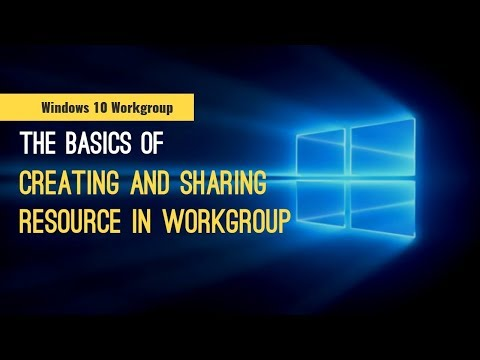 How To Setup A Workgroup And Share Resources In Windows 10 (No Homegroup)