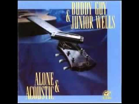 Baby What You Want Me To do / That's alright (Medley) - Buddy Guy & Junior Wells mp3