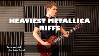 Top 10 HEAVIEST Metallica Riffs - Guitar Medley
