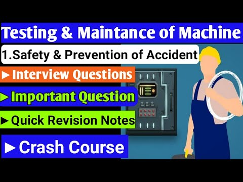 Testing And Maintenance Of Electrical Machine    Safety & Prevention Of Accident   Polytechnic6thsem