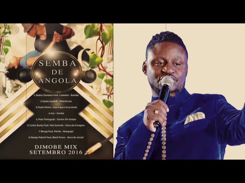 Semba de Angola Mix de Setembro 2016 - DjMobe