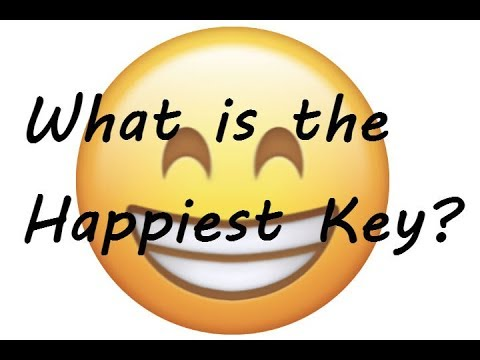 What is the happiest key?