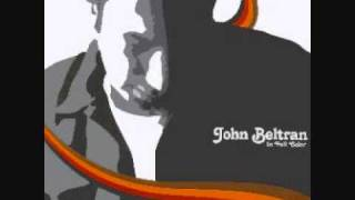 John Beltran - Kissed By The Sun (Buscemi