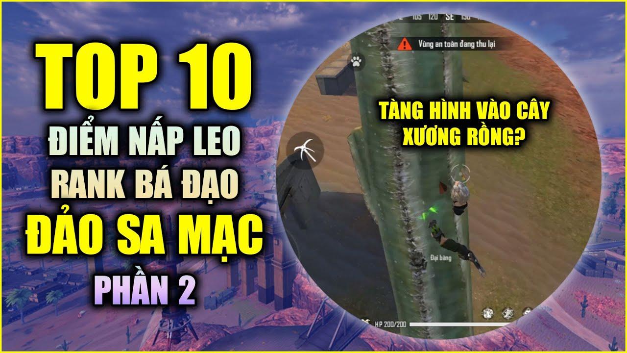 Free Fire | TOP 10 Điểm Nấp Bá Đạo Giúp Bạn Leo RANK Đảo Sa Mạc Cực Dễ - Phần 2 | Rikaki Gaming