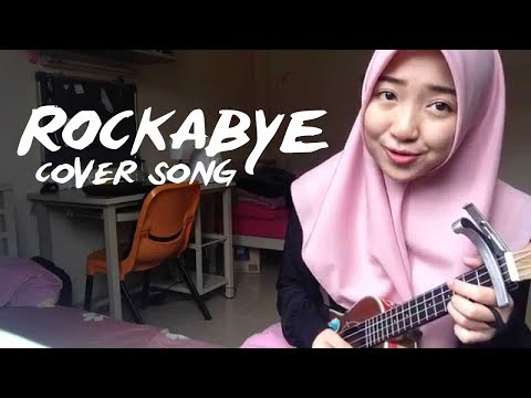 Rockabye Cover Song   Clean Bandit Covered by Mimi Nazrina