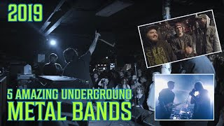 5 amazing underground metal bands (2019)