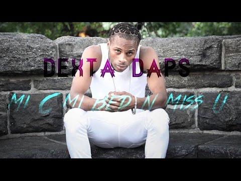 Dexta Daps - Mi C Mi Bed n Miss U - September 2016