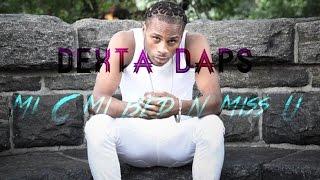 Dexta Daps - Mi C Mi Bed n Miss U - September 2016 thumbnail