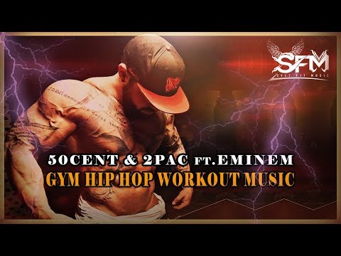 50cent & 2Pac ftEminem  Best Gym Hip Hop Workout 2017  Svet Fit Music