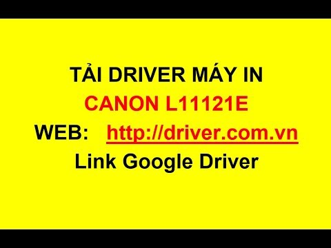 Download Driver Máy In Canon L11121e - Driver.com.vn