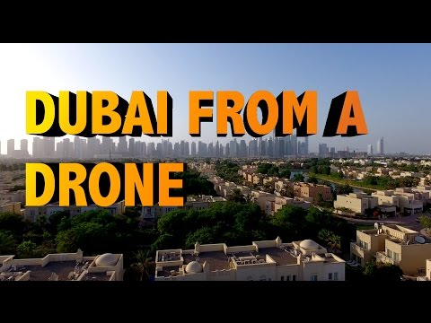 Dubai from a Drone Perspective !!!!