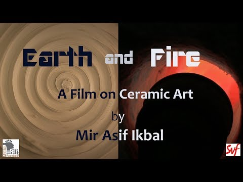 Earth and Fire - Ceramic Art Film - MrittiKa Sristi Utsav 2017, Kolkata