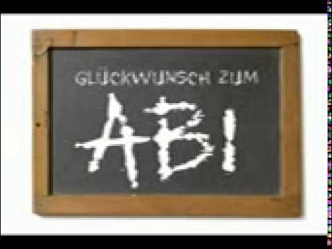 'Abitur. wir haben Abi-Abitur' Abi-Song '10.avi
