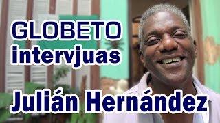 Globeto intervjuas Julián Hernández (en Esperanto)