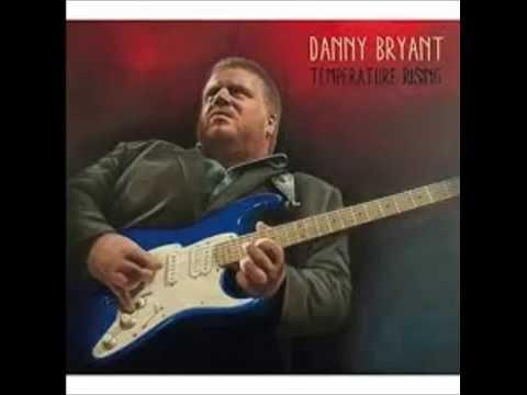 Danny Bryant — Guntown