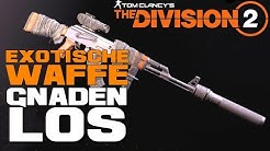 The Division 2 Gnadenlos Exotische Waffe / Exotic Merciless  / The Division 2 Waffen Guide