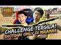 CHALLENGE SHOTGUN ONLY DI MIRAMAR!! BISA GILAA! - PUBG Mobile Indonesia
