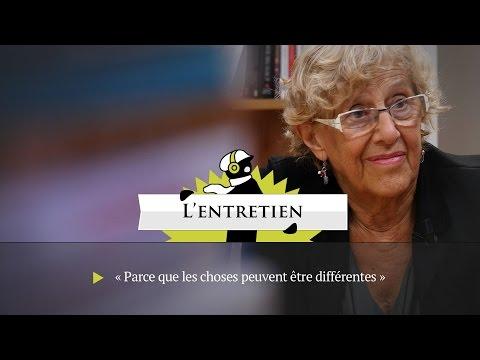 Manuela Carmena, maire de Madrid : « Parce que les choses peuvent être différentes »