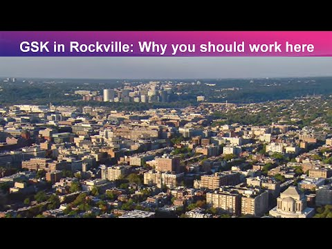 GSK in Rockville: Why you should work here