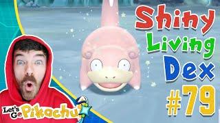 SHINY SLOWPOKE LIVE CATCH REACTION! Pokemon Let's Go Shiny Living Dex #79