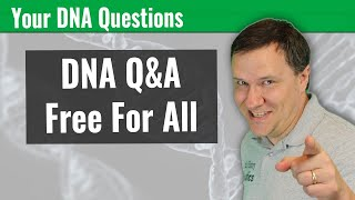 MORE DNA Questions Answered with Andy Lee