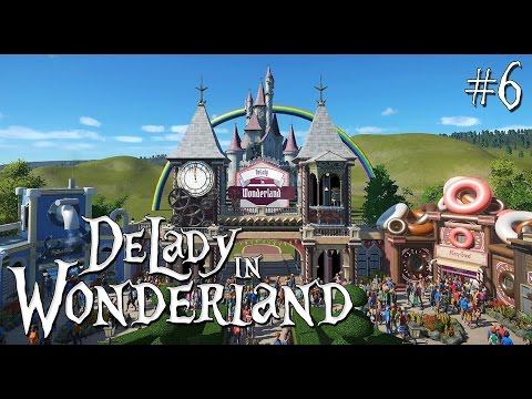 6. Planet Coaster: DeLady in Wonderland - Fairytale/Fantasy - Castle Amelie 2.0 incl rainbow - Ep. 1