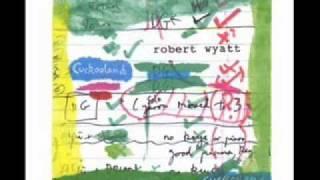 Robert Wyatt - Old Europe