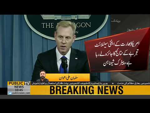India anti-satellite weapons test's debris may be dangerous for whole World: Patrick Shanahan