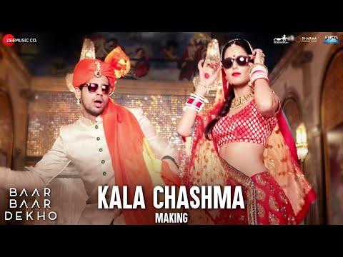 Kala Chashma - Making | Baar Baar Dekho | Sidharth MalhotraKatrina Kaif | Badshah Neha K Indeep B