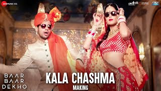 Kala Chashma Making  Baar Baar Dekho  Sidharth Malhotra  Katrina Kaif  Badshah Neha K Indeep B