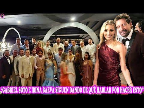GABRIEL SOTO E IRINA BAEVA SON CRITICAD0S POR ASISTIR A BODA EN PLENA P4ND3M1A