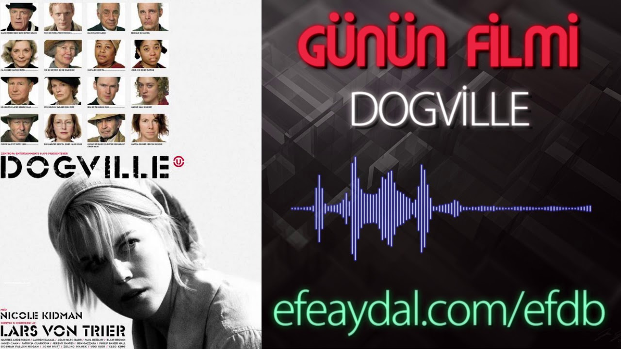 Dogville'e Etik (Nevzatoteles)